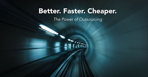 Better, Faster, Cheaper. The Power of Outsourcing
